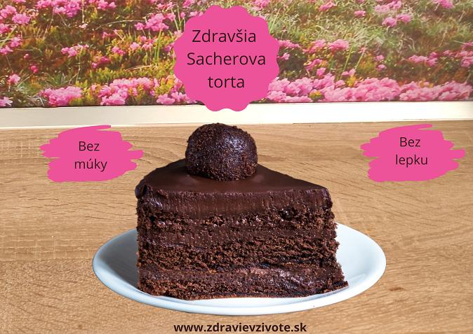 zdrava sacherova torta, zdrava čokoládová torta, čokoládová torta bez lepku